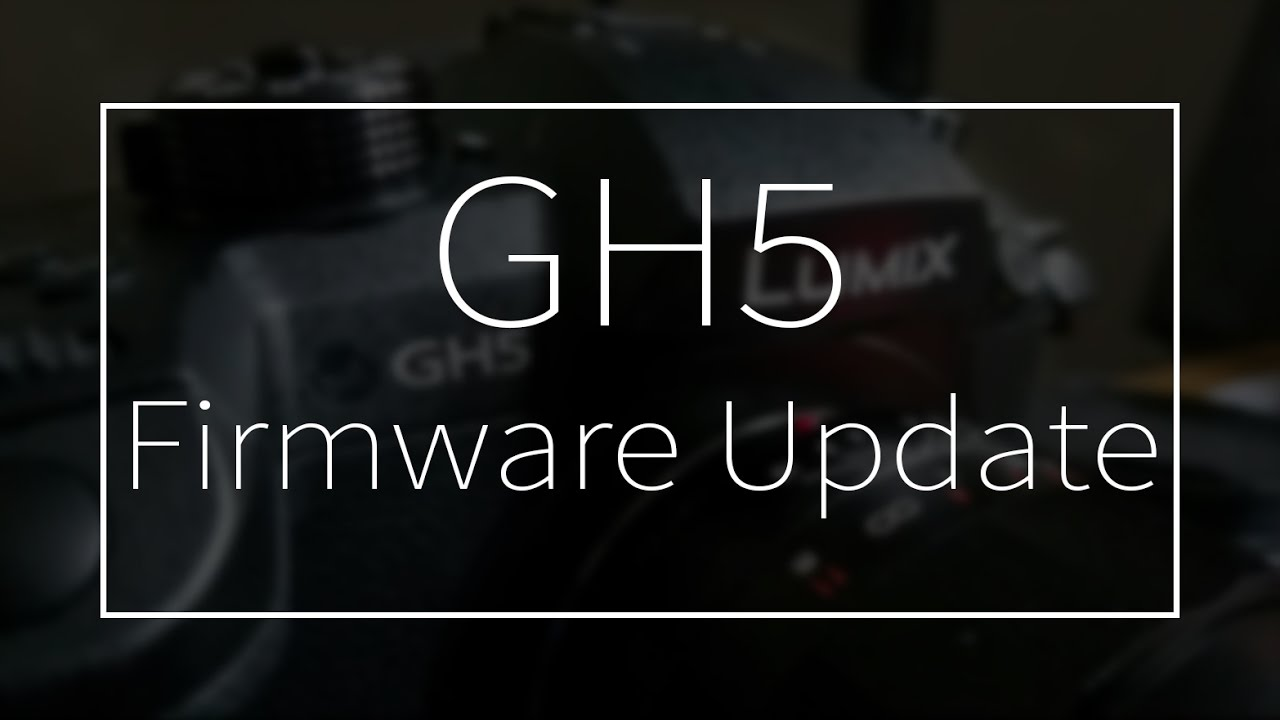 Aggiornamento Firmware GH4/GH5